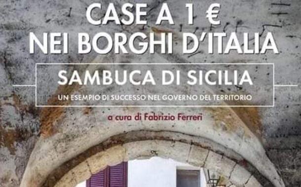 """""""Case ad 1 Euro nei Borghi d'Italia"""", oggi la presentazione del libro. Un esempio di successo"""