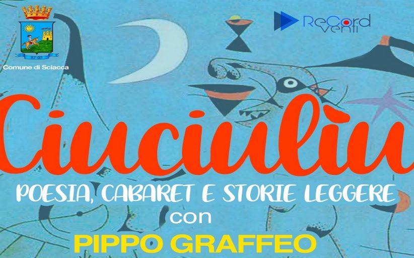 Spettacoli, Pippo Graffeo stasera al Giardino del Museo del Carnevale