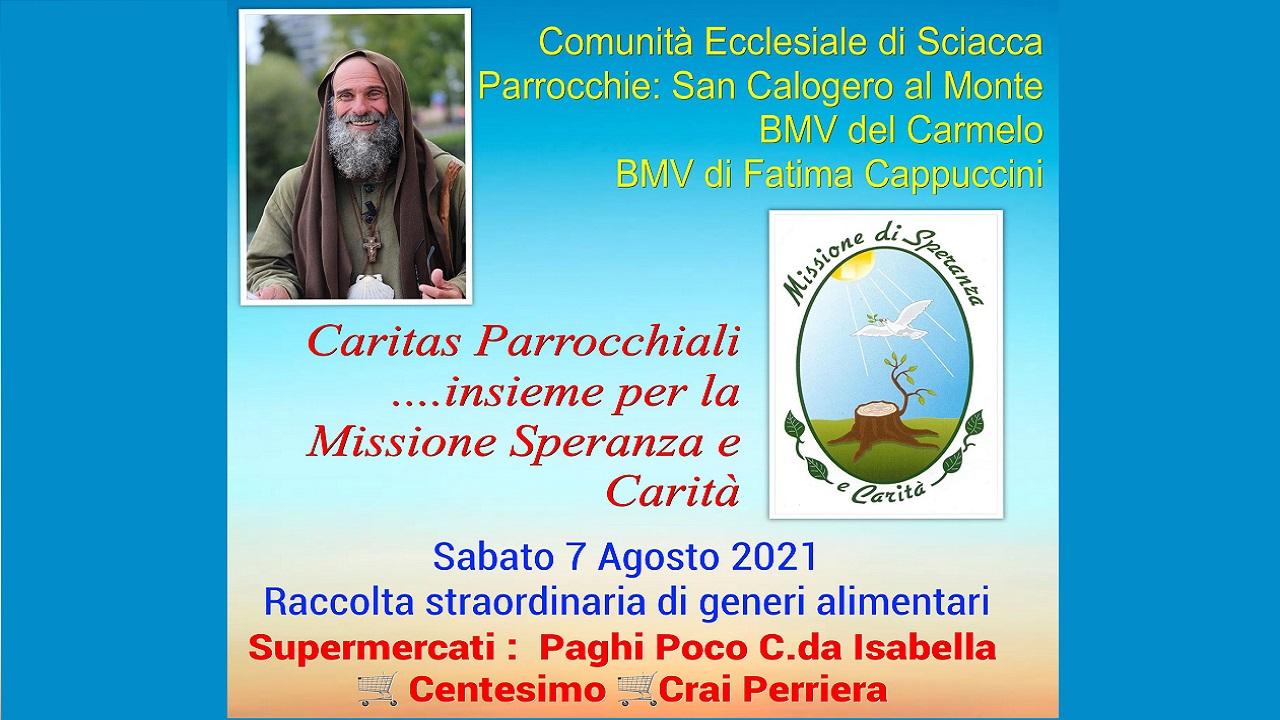 Caritas parrocchiale di Sciacca in aiuto alla Missione di Biagio Conte <font color=